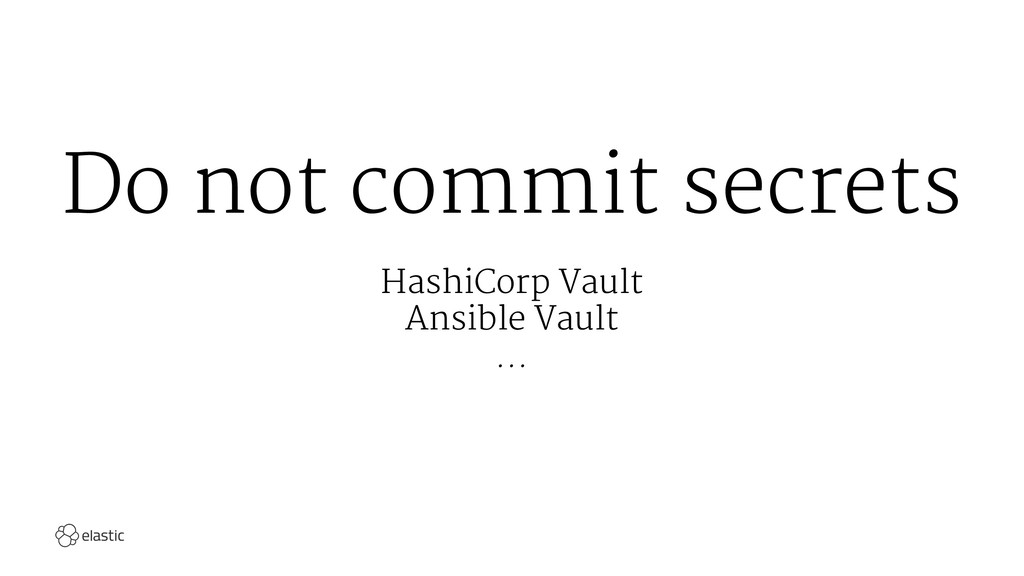 Do not commit secrets HashiCorp Vault Ansible V...