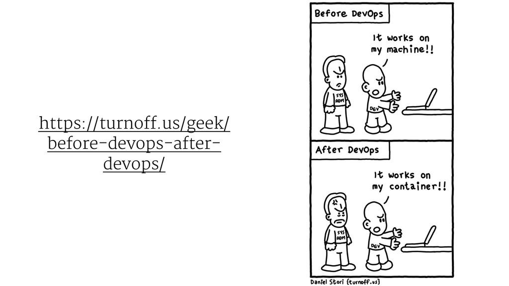 https://turnoff.us/geek/ before-devops-after- d...