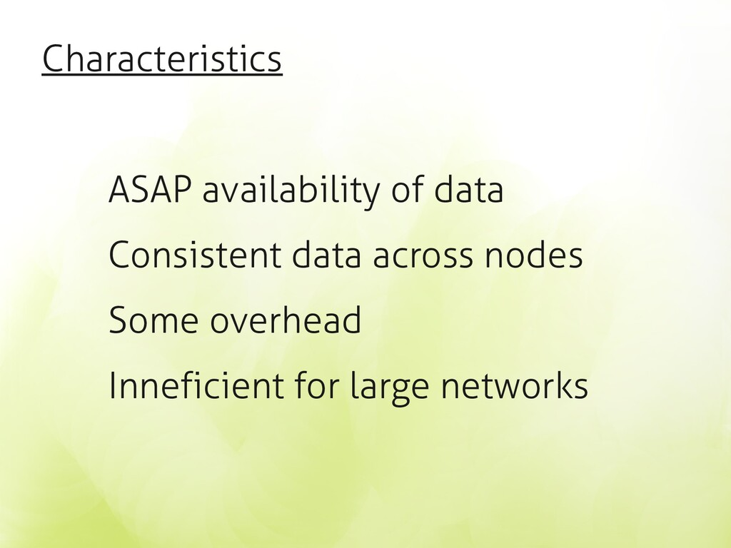 Characteristics ASAP availability of data Consi...