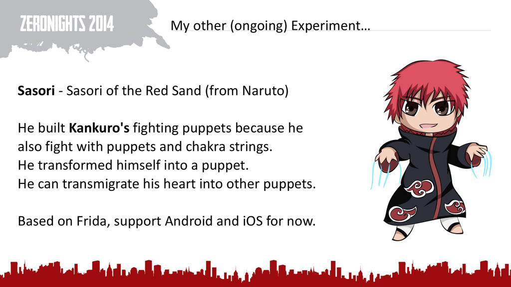 My other (ongoing) Experiment… Sasori...