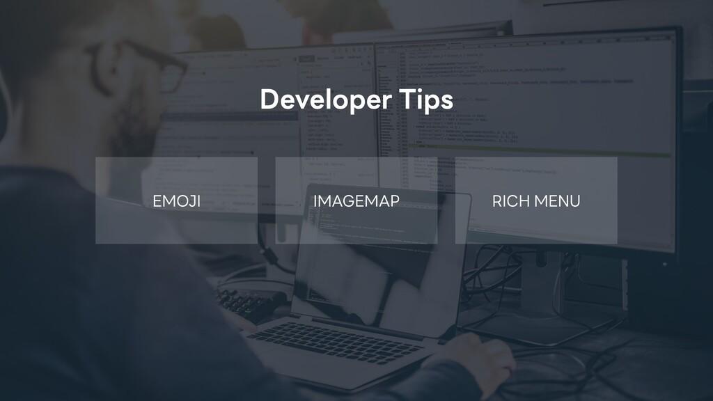 IMAGEMAP RICH MENU EMOJI Developer Tips