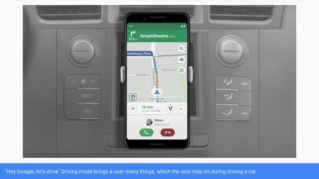"""Hey Google, let's drive"" Driving mode brings a..."