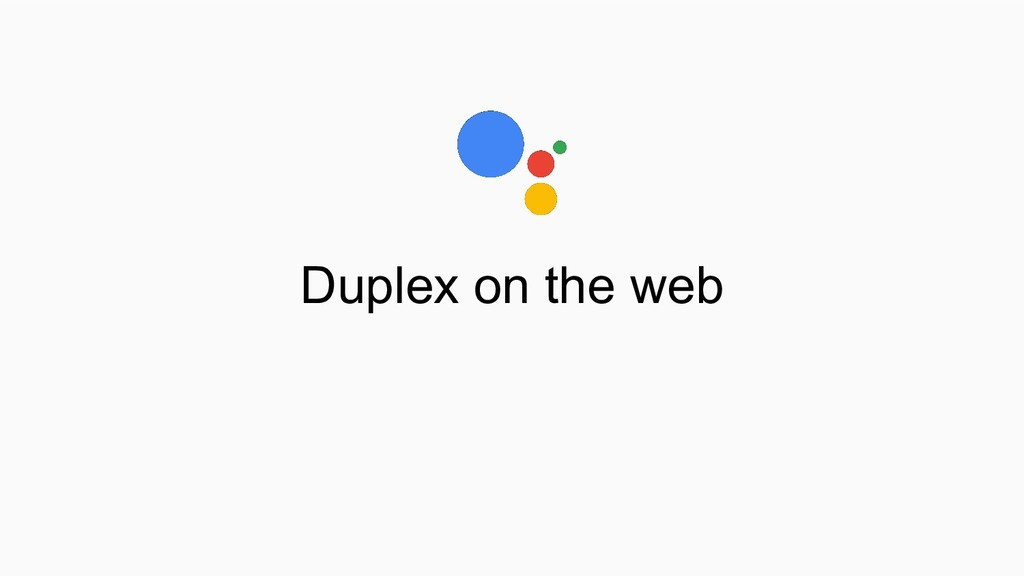 Duplex on the web