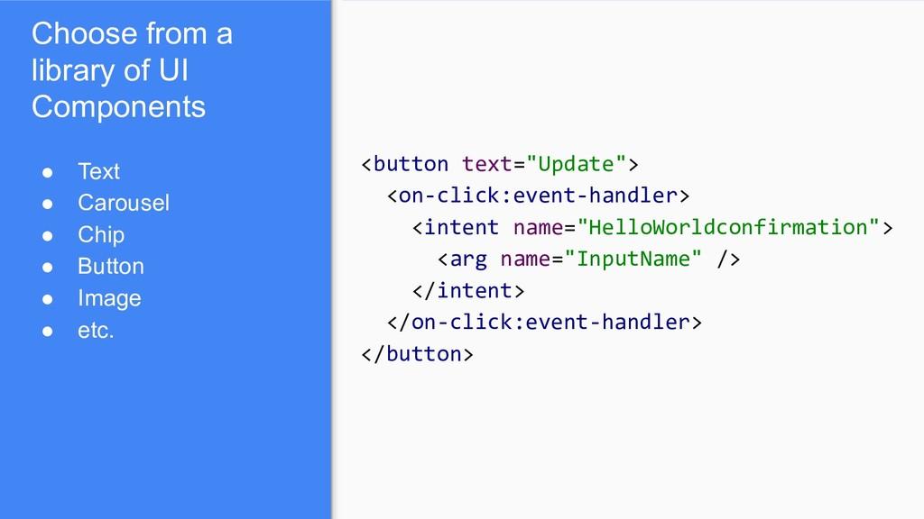 "<button text=""Update""> <on-click:event-handler>..."