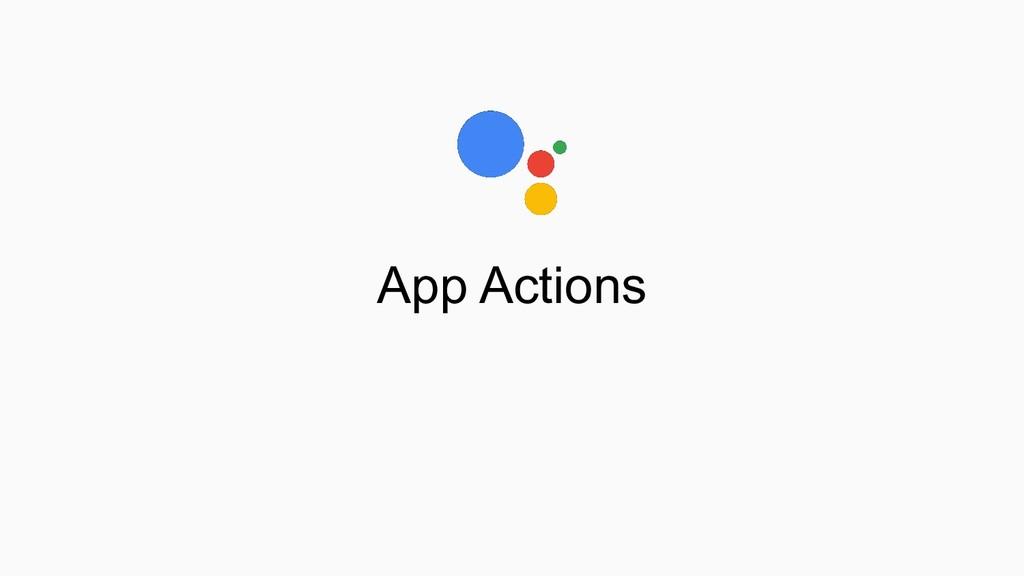 App Actions