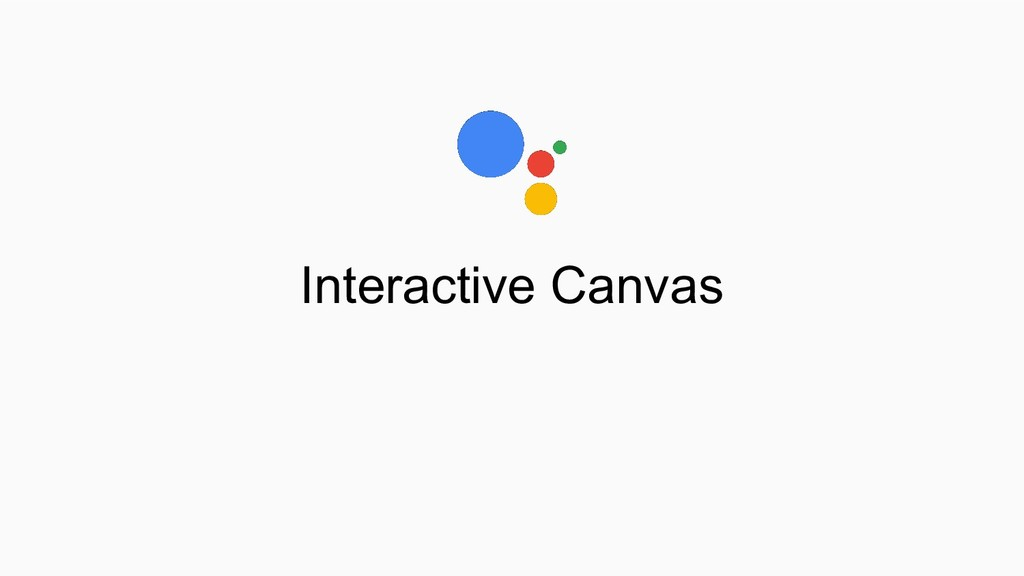Interactive Canvas