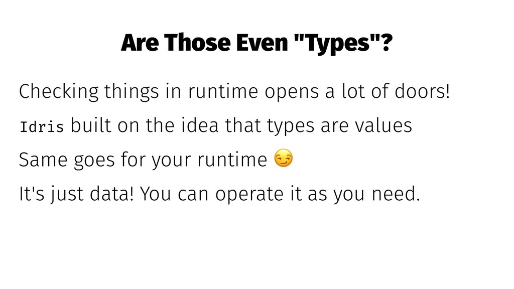 """Are Those Even """"Types""""? Checking things in runt..."""