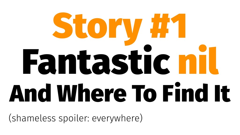 Story #1 Fantastic nil And Where To Find It (sh...