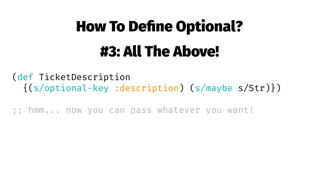 How To Define Optional? #3: All The Above! (def ...