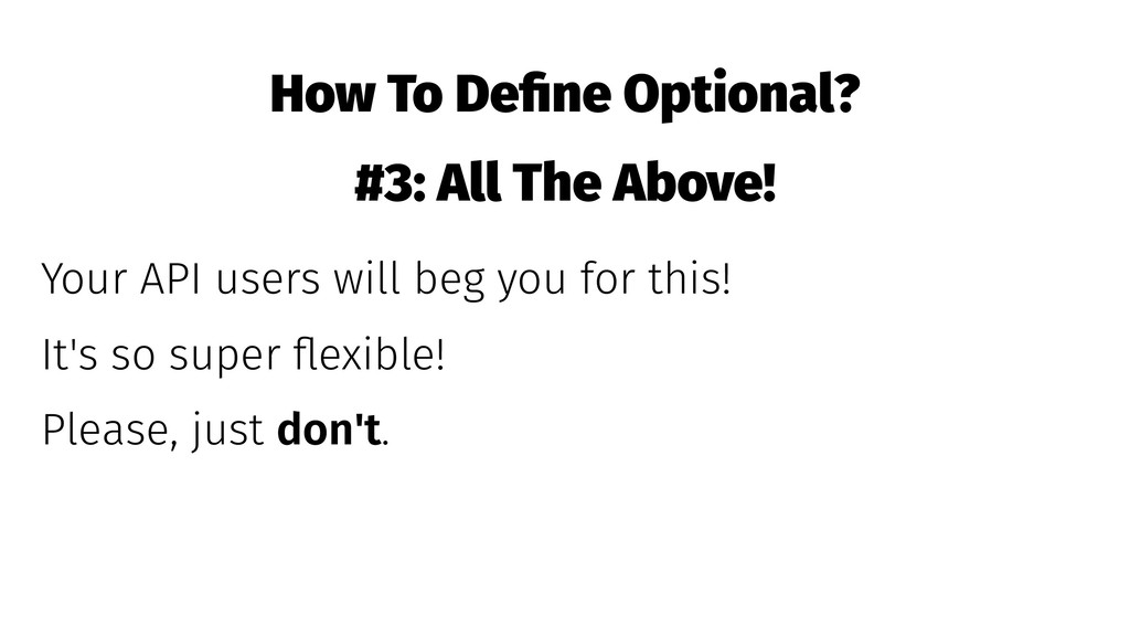 How To Define Optional? #3: All The Above! Your ...