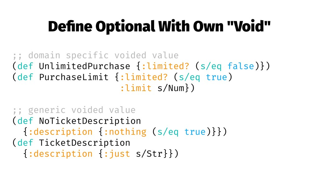 """Define Optional With Own """"Void"""" ;; domain specif..."""