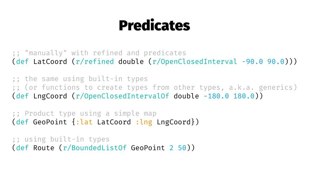 """Predicates ;; """"manually"""" with refined and predi..."""