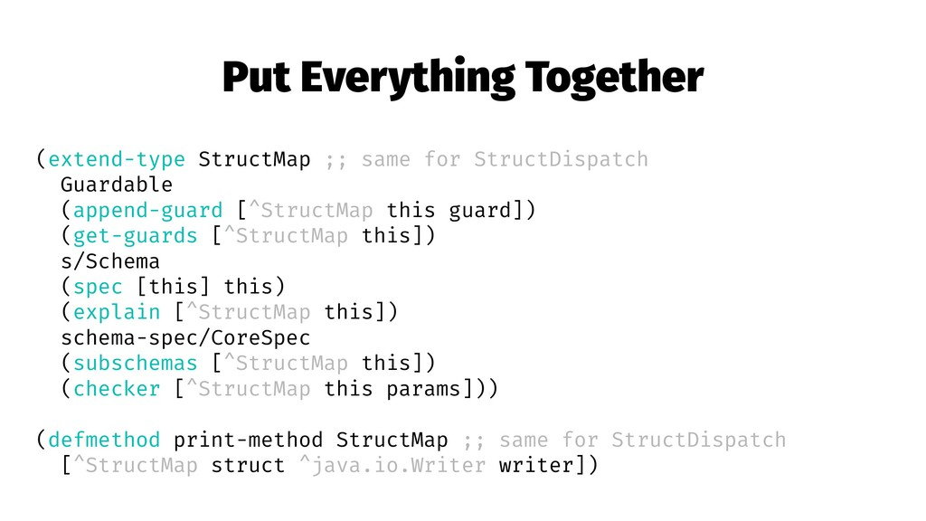 Put Everything Together (extend-type StructMap ...