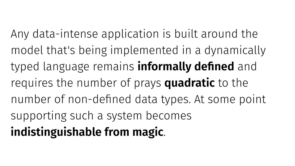 Any data-intense application is built around th...