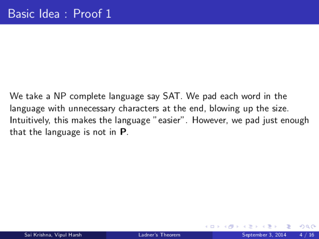 Basic Idea : Proof 1 We take a NP complete lang...