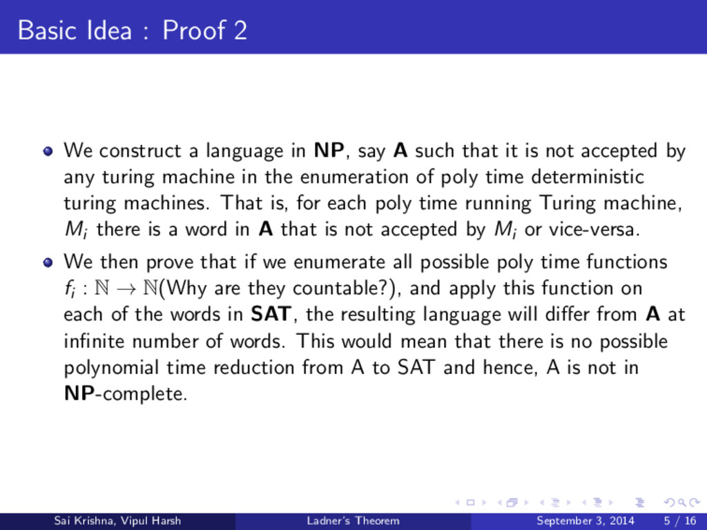 Basic Idea : Proof 2 We construct a language in...