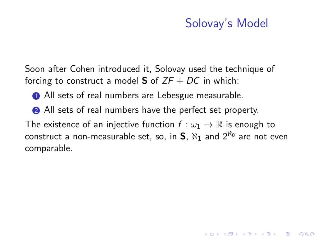 Solovay's Model Soon after Cohen introduced it,...