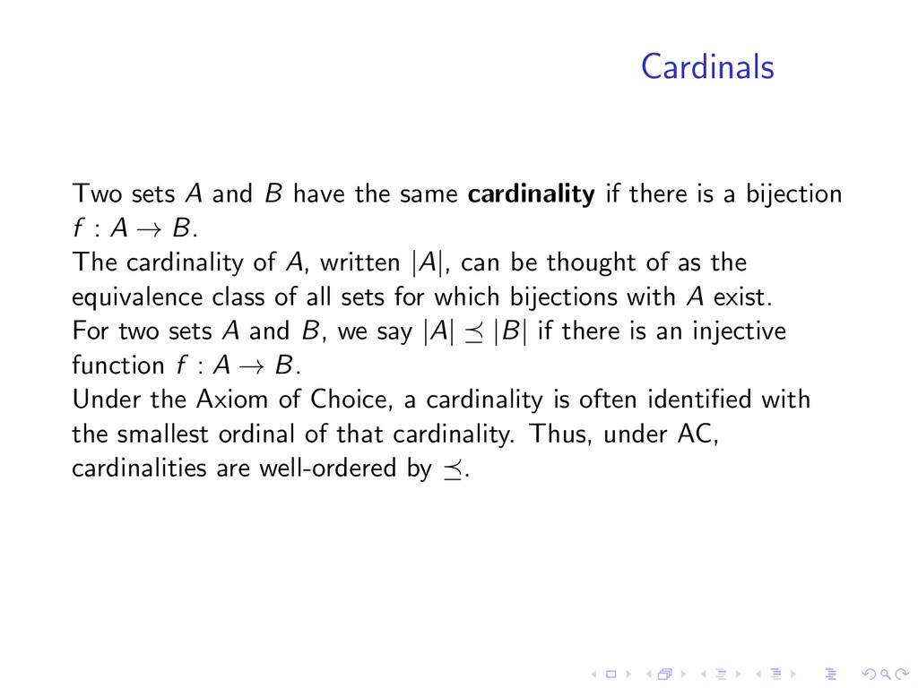 Cardinals Two sets A and B have the same cardin...