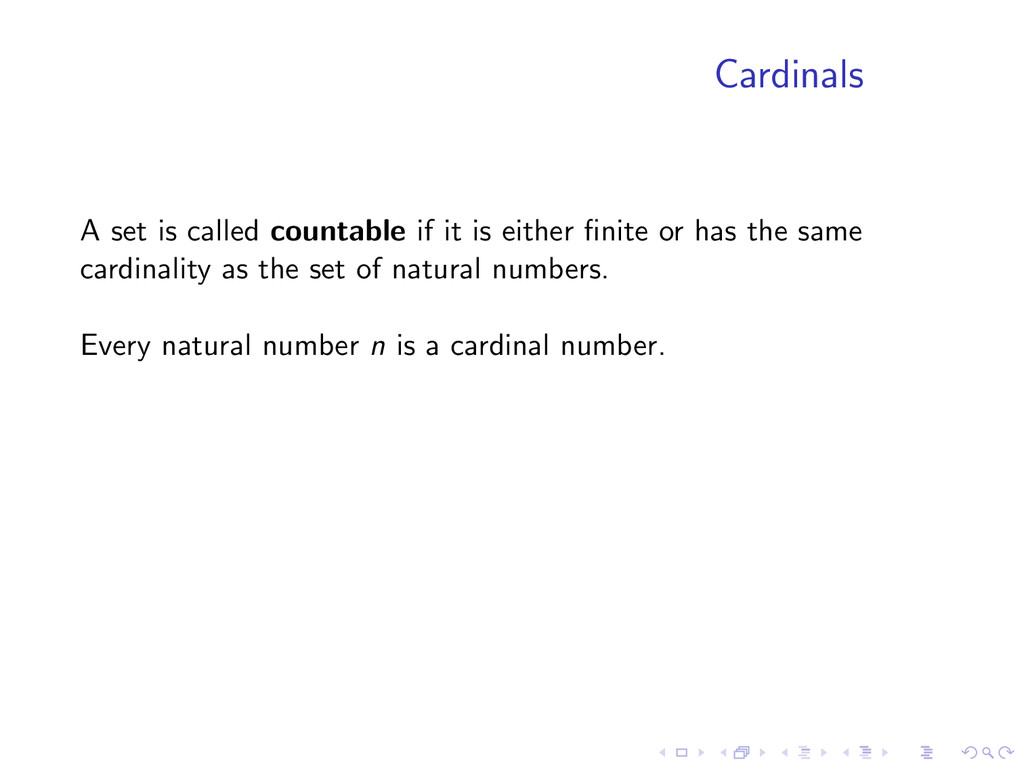 Cardinals A set is called countable if it is ei...