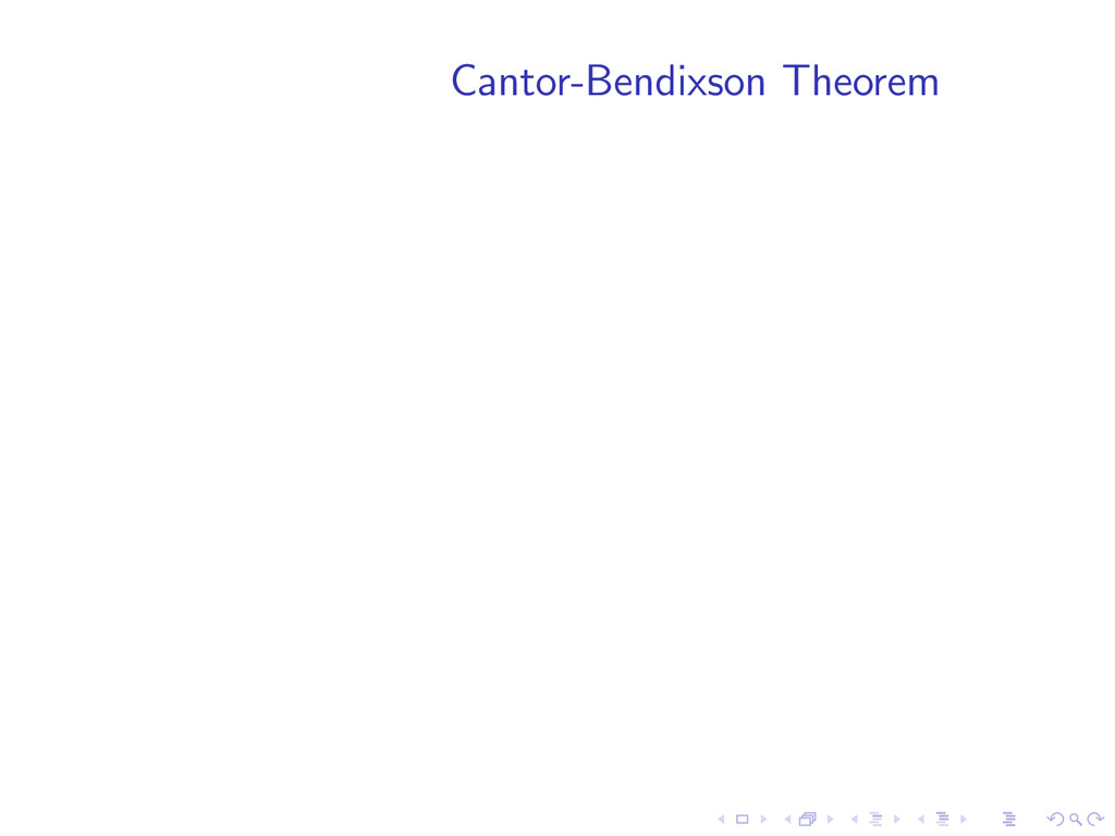 Cantor-Bendixson Theorem