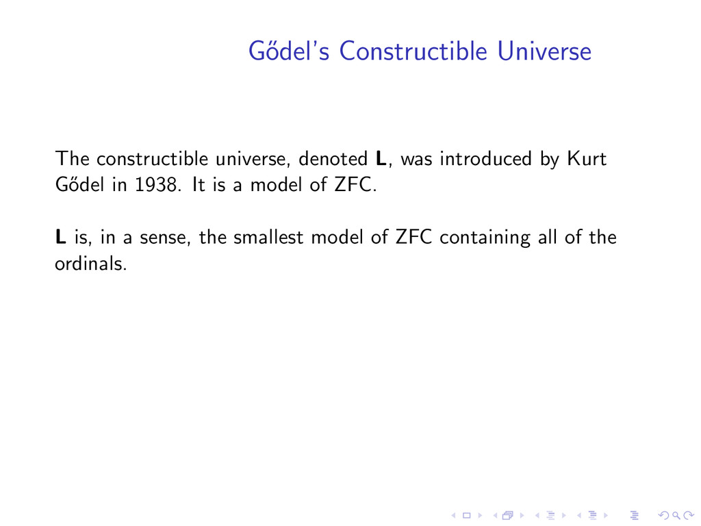 G˝ odel's Constructible Universe The constructi...
