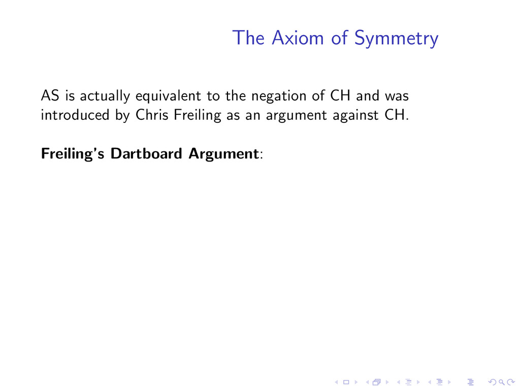 The Axiom of Symmetry AS is actually equivalent...