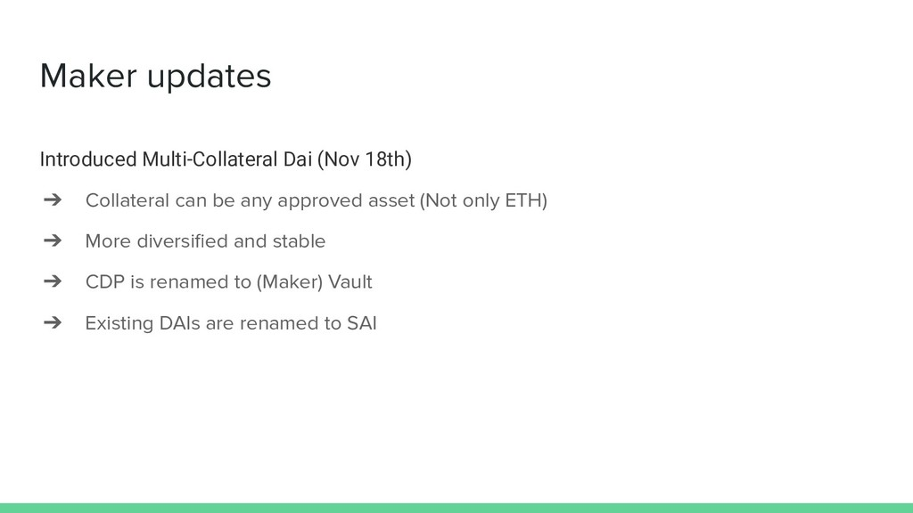Maker updates Introduced Multi-Collateral Dai (...