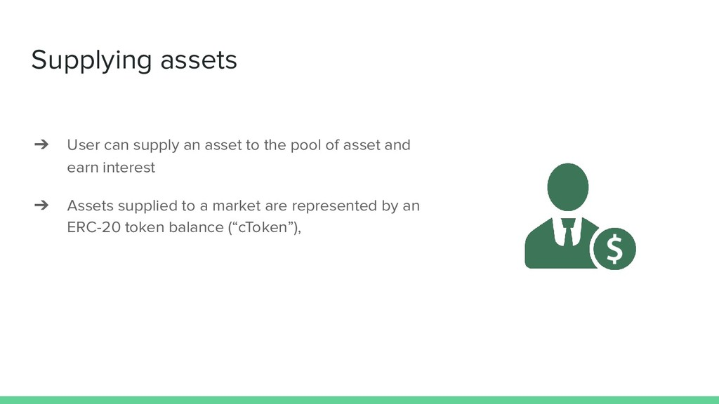 Supplying assets ➔ User can supply an asset to ...