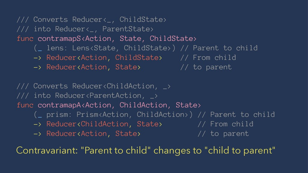 /// Converts Reducer<_, ChildState> /// into Re...