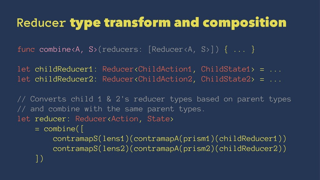 Reducer type transform and composition func com...