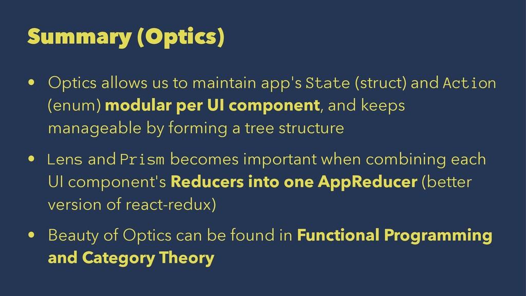 Summary (Optics) • Optics allows us to maintain...