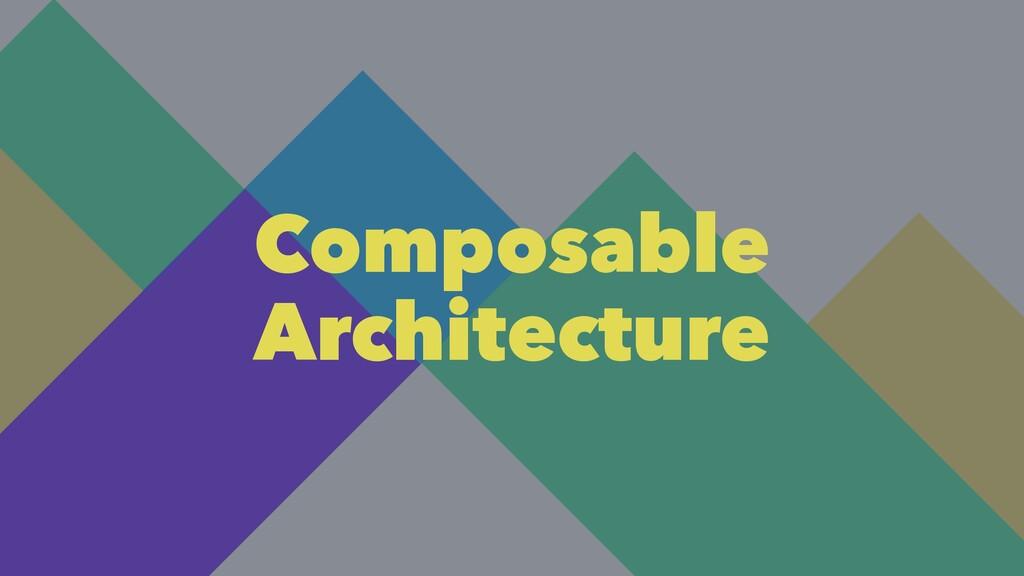 Composable Architecture