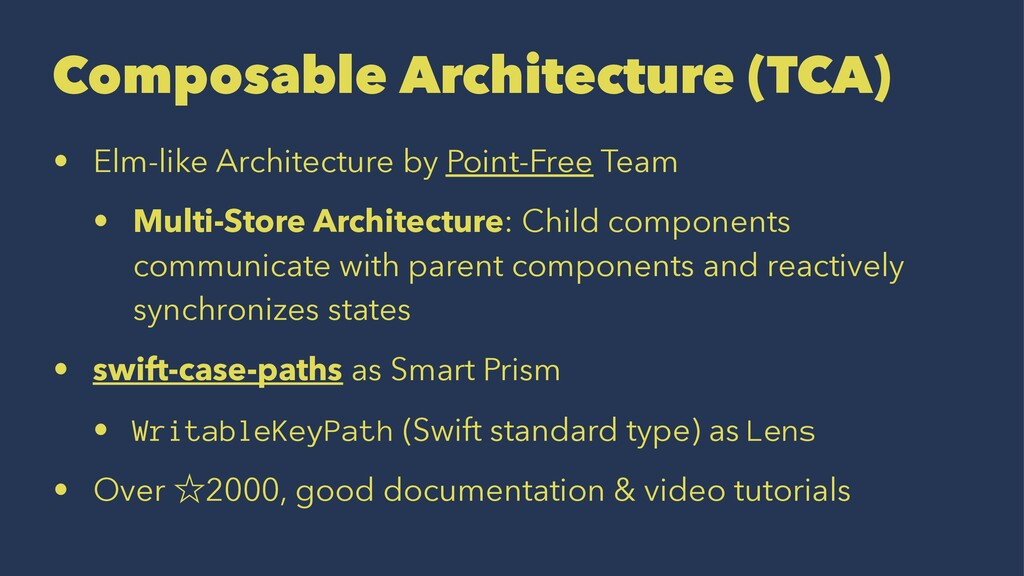 Composable Architecture (TCA) • Elm-like Archit...