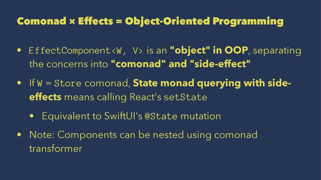 Comonad × Effects = Object-Oriented Programming...