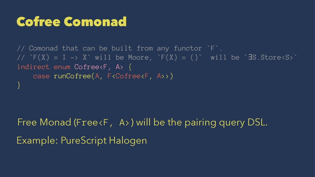 Cofree Comonad // Comonad that can be built fro...