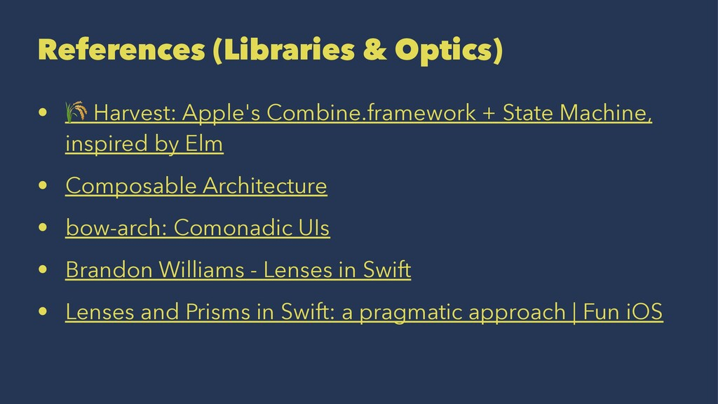 References (Libraries & Optics) • ! Harvest: Ap...