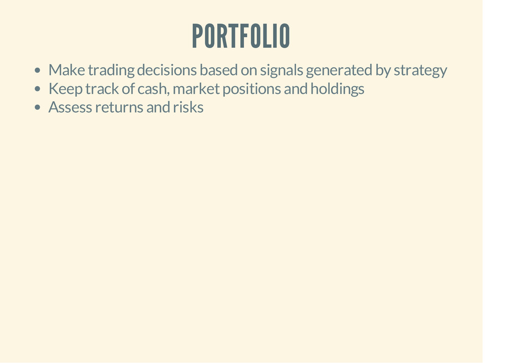 PORTFOLIO Make trading decisions based on signa...