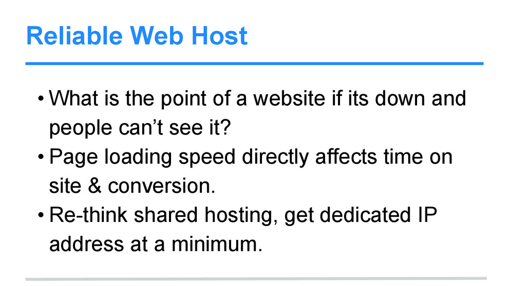 Reliable Web Host • What is the point of a webs...