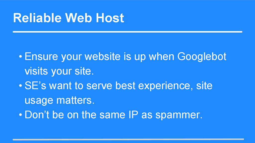 Reliable Web Host • Ensure your website is up w...