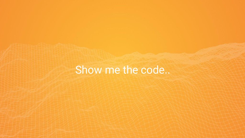 11 11 Show me the code..