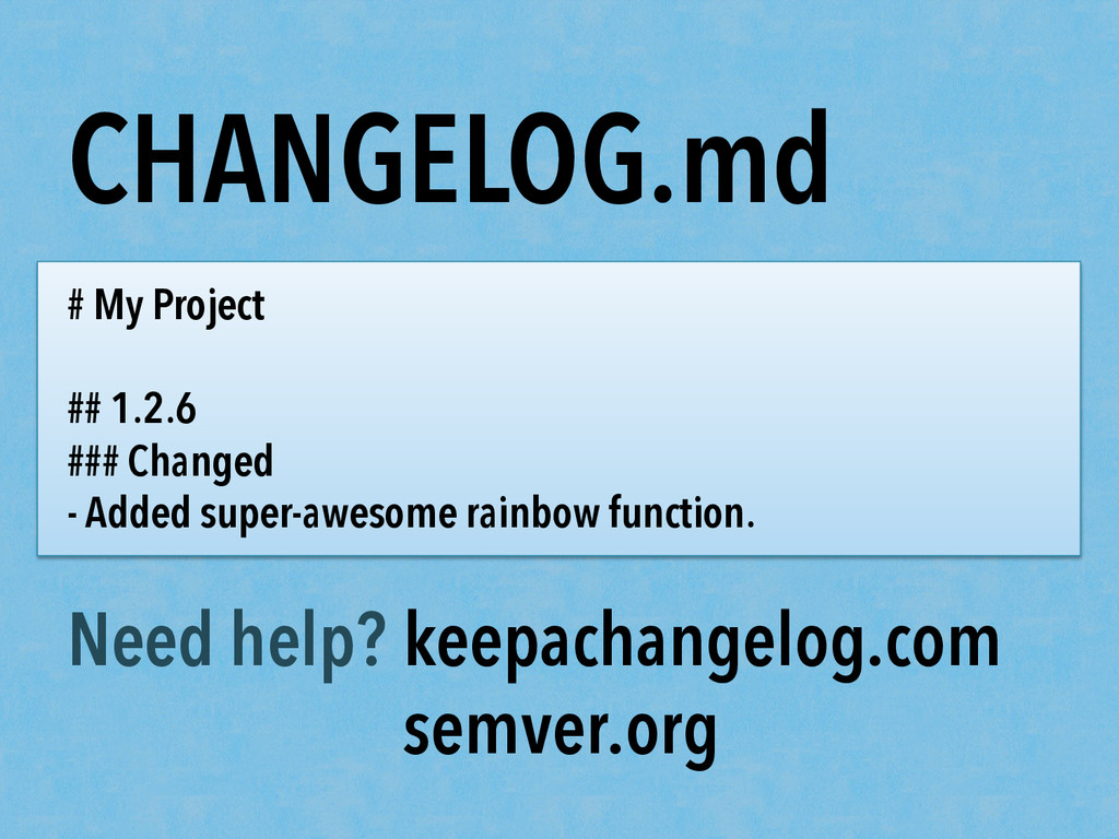 CHANGELOG.md # My Project ## 1.2.6 ### Changed ...