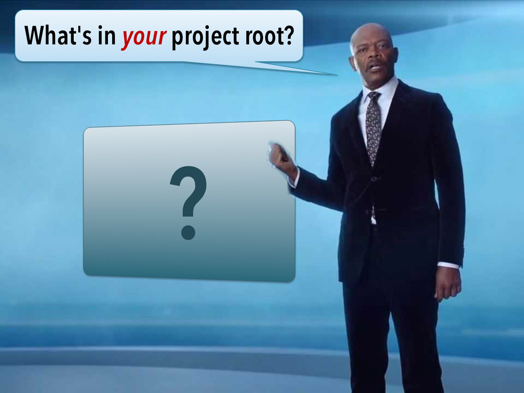 ? What's in your project root?
