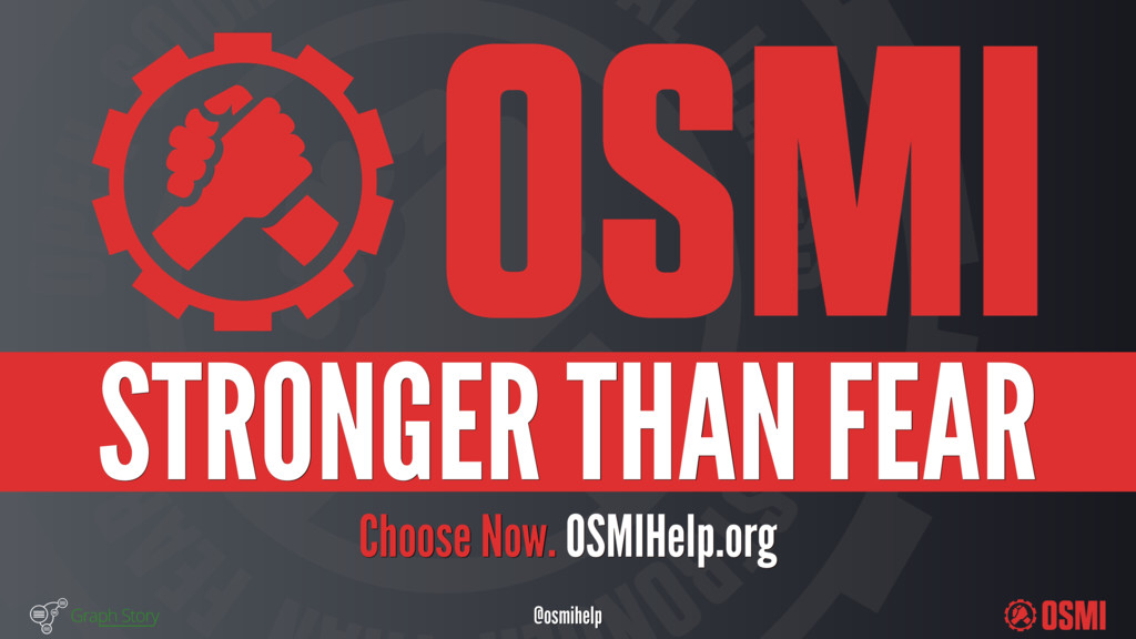 @osmihelp Choose Now. OSMIHelp.org STRONGER ...
