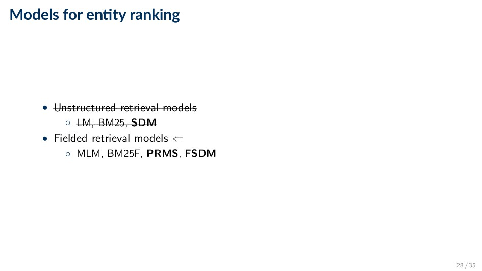 Models for en ty ranking • Unstructured retriev...