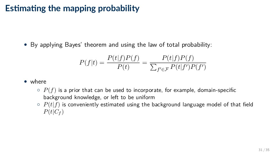 Es ma ng the mapping probability • By applying ...