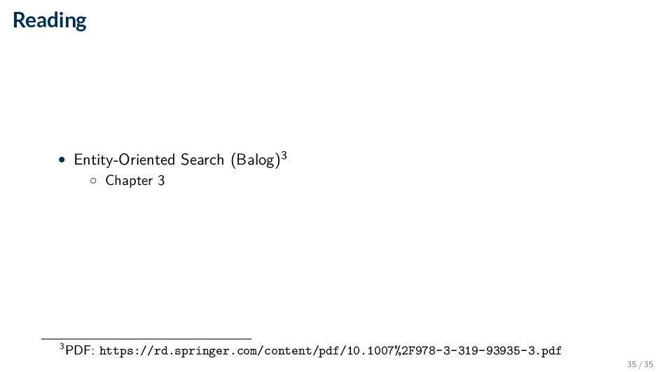 Reading • Entity-Oriented Search (Balog)3 ◦ Cha...