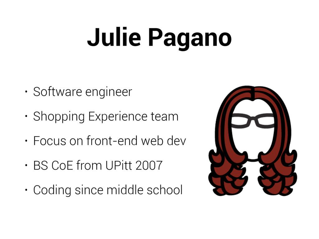 Julie Pagano • Software engineer • Shopping Exp...
