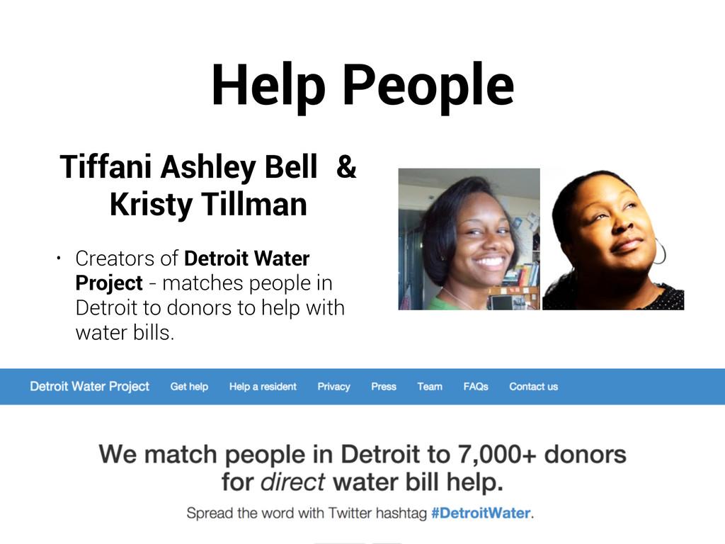 Help People Tiffani Ashley Bell & Kristy Tillma...