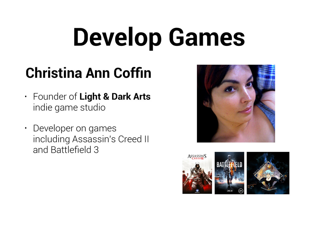 Develop Games Christina Ann Coffin • Founder of ...