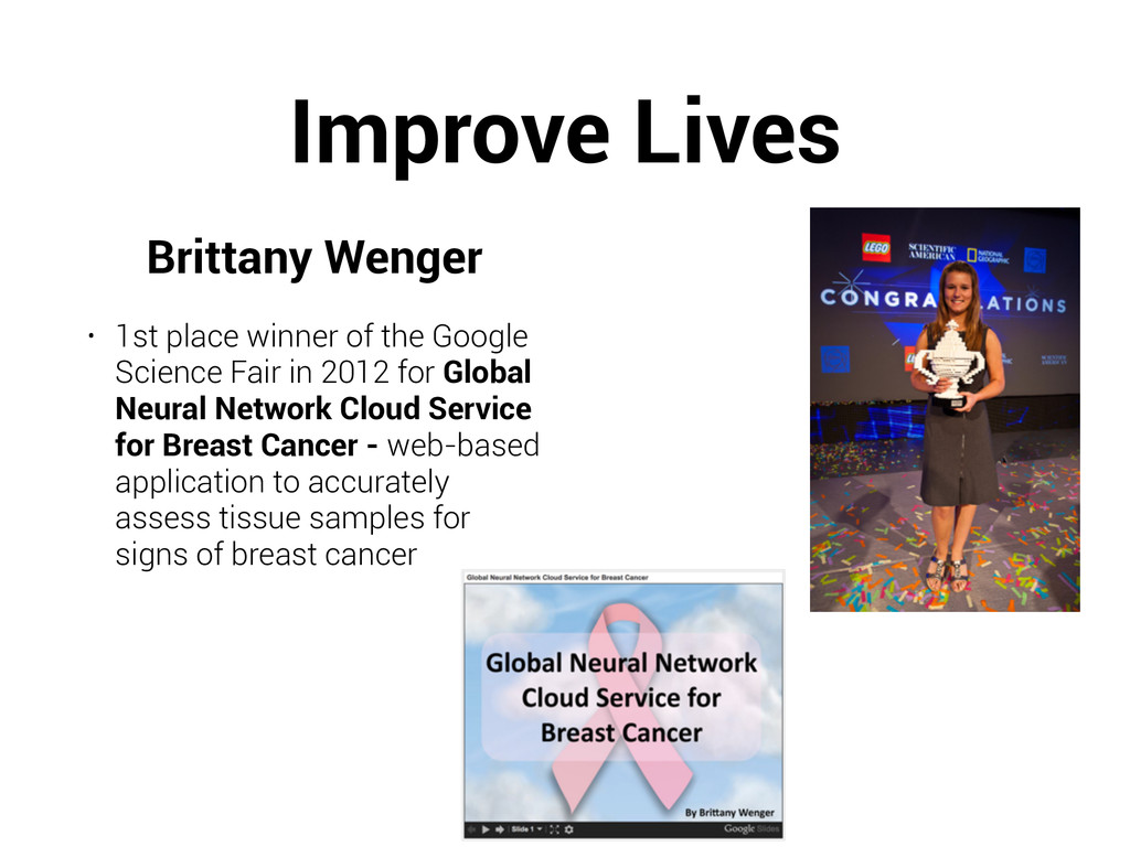 Improve Lives Brittany Wenger • 1st place winne...